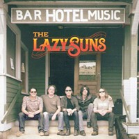 "CD Review: The Lazy Suns ""Bar Music Hotel"""