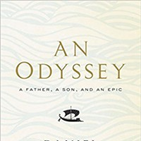 Book Review: Daniel Mendelsohn | An Odyssey: A Father, a Son and an Epic
