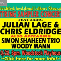 String Sampler Concert Featuring Lage & Eldridge, Woodstock Playhouse 10/28