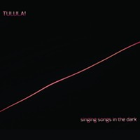 Album Review: <i>Singing Songs in the Dark</i> | Tulula!