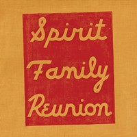 Album Review: Spirit Family Reunion | Ride Free