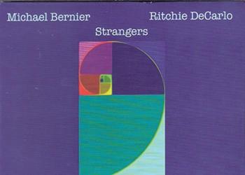 Michael Bernier/Ritchie DeCarlo — <i>Strangers</i> | Album Review