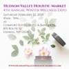 Hudson Valley Holistic Market Winter Wellness Expo @ Comfort Suites & Banquets Fishkill