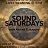 Sound Saturdays with Abigail Elizabeth @ Online