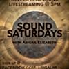 Sound Saturdays with Abigail Elizabeth @ Online