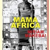 Mama Africa: Miriam Makeba — Crandell Theatre Virtual Cinema @