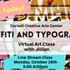 Graffiti & Typography - Cornell Creative Arts Center - Virtual Class @