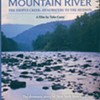 Mountain River: The Esopus Creek, Headwaters to the Hudson @