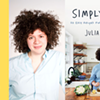 """Oblong Online: Julia Turshen will discuss her new cookbook, """"Simply Julia: 110 Easy Recipes for Healthy Comfort Food"""" @"""