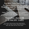 For Men Only, Let's Talk: An Open Discussion For Men With A Spouse Or Partner Going Through Cancer @