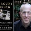 Mercury Rising: John Glenn, John Kennedy, and the New Battleground of the Cold War @