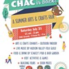 CHAC Is Back! A Summer Arts & Crafts Fair @ Cunneen-Hackett Arts Center