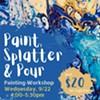 Drip, Splatter & Pour: Painting Class @ Cornell Creative Arts Center