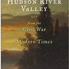 The History of the Hudson River Valley From the Civil War to Modern Times @ Rosendale Public Library