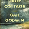 "Book Review: ""Grief Cottage, A Novel"""