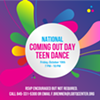 National Coming Out Day Teen Dance @ Hudson Valley LGBTQ Community Center, Inc.
