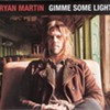 Album Review: Ryan Martin | Gimme Some Light