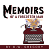 Memoirs of a Forgotten Man @ Shadowland Stages
