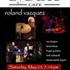 Roland Vazquez Sextet @ Lydia's Cafe