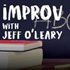 Improv Class With Jeff O'Leary @ 925 South Street