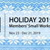 Holiday 2019: BAC Members' Small Works Show @ Barrett Art Center