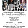 Alhambra: Judeo-Spanish Wedding Music, Love Songs & Instrumental Dances @ The Woodstock Jewish Congregation