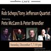 Rob Scheps/Tony Jefferson Quartet @ Lydia's Cafe