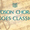 "Hudson Chorale Concert at Maryknoll in Ossining ""Hudson Chorale Goes Classic"" @ The Chapel at Maryknoll"