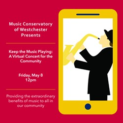 Keep the Music Playing: A Virtual Concert for the Community - Uploaded by Music Conservatory of Westchester