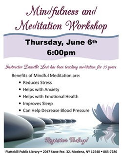 Learn the extraordinary benefits of Mindfulness & Meditation - Uploaded by Plattekill Public Library