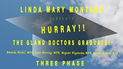 "Linda Mary Montano Presents ""HURRAY!! THE GLAND DOCTORS GRADUATE!"" - Uploaded by Three Phase Center"