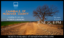Cannibals of McGower County Reading - Uploaded by Denizen Theatre