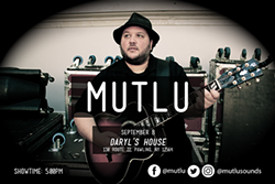 Mutlu Performing Live At Daryl's House - Uploaded by MHP