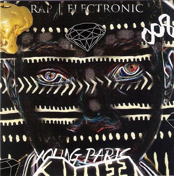 Young Paris, Rap/Electronic, (2013, Independent)