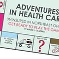 Adventures in Health Care