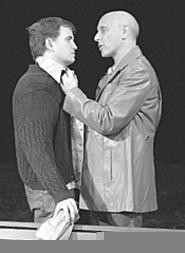 Andrew Tarr (left) and Joel Hammer turn in skilled - performances as disciple and hardass.