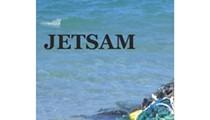 Around Hear: Just Jetsam, Not Flotsam