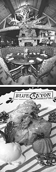 Atmosphere and banana strudel are two of Blue - Canyon's finest attributes. - PHOTOS BY WALTER NOVAK