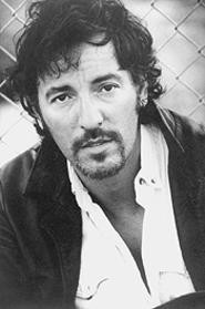 Bruce Springsteen: He won't waste your time.