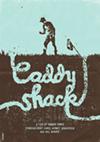 Caddyshack by Dan Norris