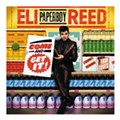 "CD Review: Eli ""Paperboy"" Reed"