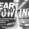 Fear And Bowling