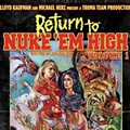 Film Spotlight: Return to Nuke 'Em High