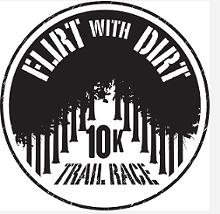 Flirt with Dirt 10K Trail Race