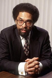 From Princeton professor to spoken-word crusader, Cornel West does it all.