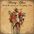 Hard rockers Heavy Glow mellow out on 'Pearls & Swine and Everything Fine'