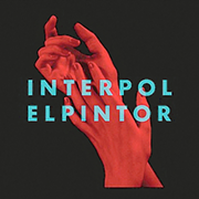 Interpol's 'El Pintor' Offers More of the Same