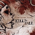 Kill the Fall