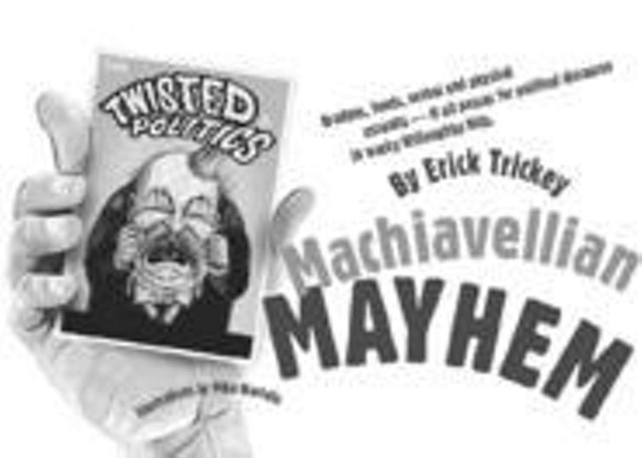Machiavellian Mayhem News Lead Cleveland Cleveland Scene