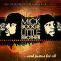 Mick Boogie and Little Brother